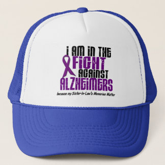 In The Fight Against Alzheimer's SISTER-IN-LAW Trucker Hat