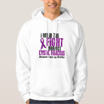 In The Fight Against Cystic Fibrosis BROTHER Hoodie