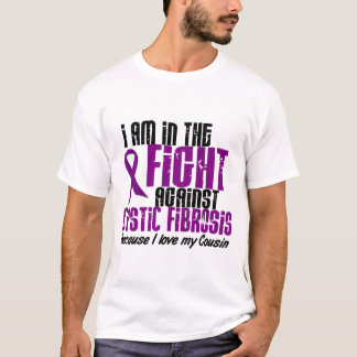 In The Fight Against Cystic Fibrosis COUSIN T-Shirt