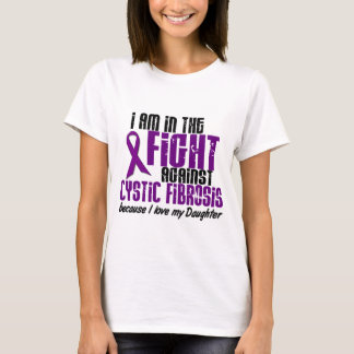 In The Fight Against Cystic Fibrosis DAUGHTER T-Shirt