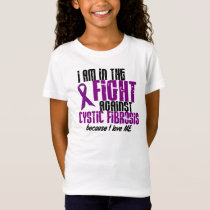 In The Fight Against Cystic Fibrosis For ME T-Shirt
