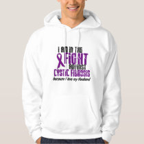In The Fight Against Cystic Fibrosis HUSBAND Hoodie