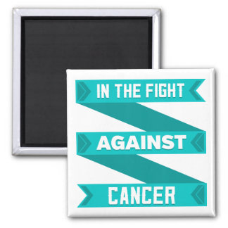 In The Fight Against Gynecologic Cancer 2 Inch Square Magnet