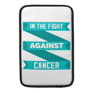 In The Fight Against Gynecologic Cancer MacBook Sleeves