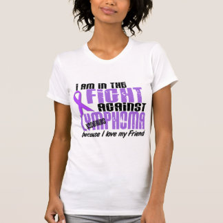 In The Fight Against Hodgkin's Lymphoma Friend T-Shirt