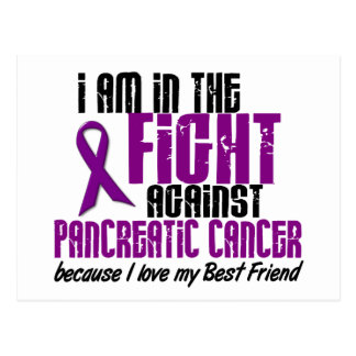 In The Fight Against Pancreatic Cancer BEST FRIEND Postcard