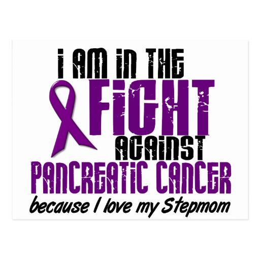 In The Fight Against Pancreatic Cancer STEPMOM Post Card