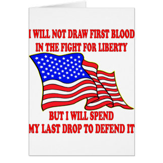 In The Fight For Liberty Card
