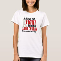 In The Fight Lung Cancer DADDY T-Shirt