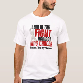 In The Fight Lung Cancer NEPHEW T-Shirt