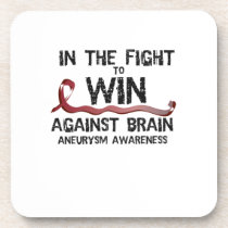 In The Fight To Win Against Brain Aneurysm Aware Beverage Coaster