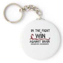 In The Fight To Win Against Brain Aneurysm Aware Keychain