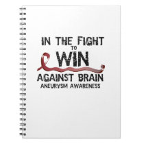 In The Fight To Win Against Brain Aneurysm Aware Notebook