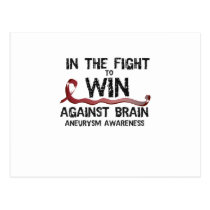 In The Fight To Win Against Brain Aneurysm Aware Postcard