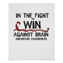 In The Fight To Win Against Brain Aneurysm Aware Poster