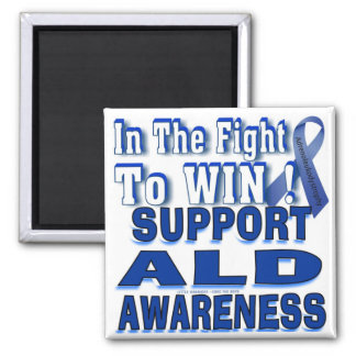 In The Fight ..TO WIN !!! Support ALD Awareness Magnet