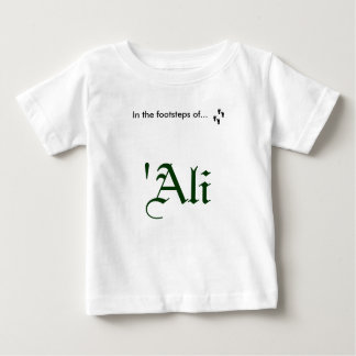 In the footsteps of... 'Ali Baby T-Shirt