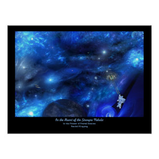 In the Heart of the Stangre Nebula Poster