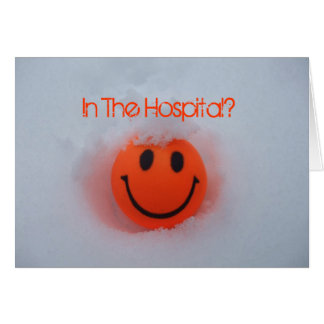 In The Hospital?-Happy Face in Snow Greeting Cards