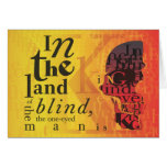 In the land of the blind... greeting cards
