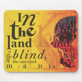 In the land of the blind... mouse pad