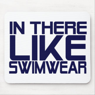 In The Like Swimwear Mouse Pad