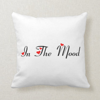 In The Mood - Not Tonight Pillow