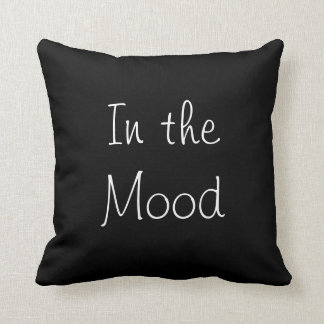 In The Mood Pillow