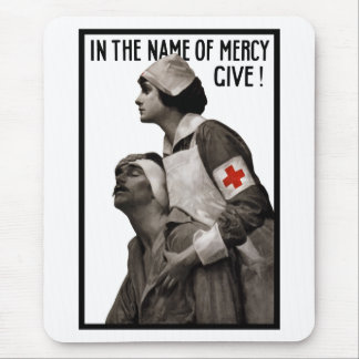 In The Name Of Mercy Give Mouse Pad