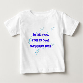 In the Pool Life Is Cool Baby T-Shirt