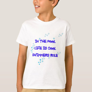 In the Pool Life Is Cool T-Shirt