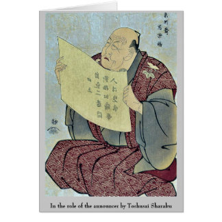 In the role of the announcer by Toshusai Sharaku Card
