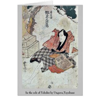 In the role of Tokubei by Utagawa Toyokuni Greeting Card
