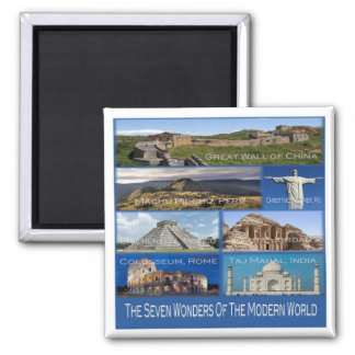 IN * The Seven Wonders Of The Modern World Magnet