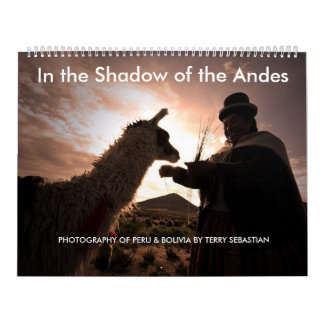In the Shadow of the Andes Calendar