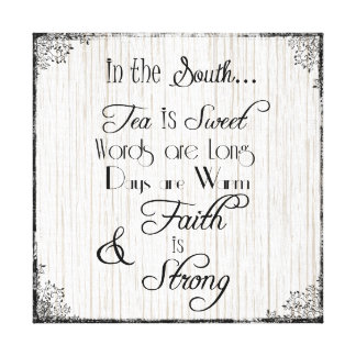 In the South, Tea is Sweet Typography Canvas Print