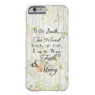 In the South, Tea is Sweet Typography Rustic Wood Barely There iPhone 6 Case