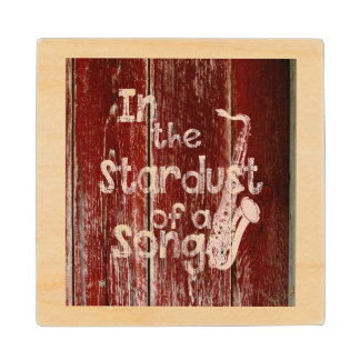 In The Stardust of a Song - Rustic Wood-effect Wood Coaster