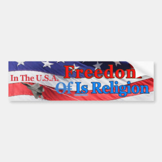 In the USA Freedom Is Religion (Color) Bumper Sticker