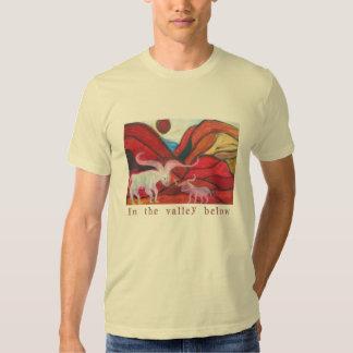 In the valley below shirt