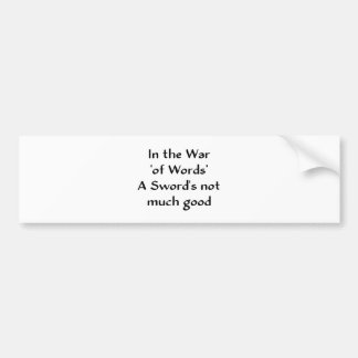 In the War 'of Words' Bumper Sticker
