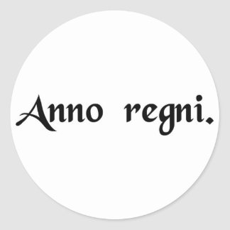 In the year of reign classic round sticker
