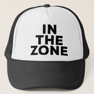 In The Zone Trucker Hat