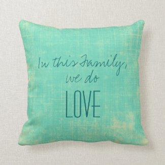 In this Family Throw Pillow