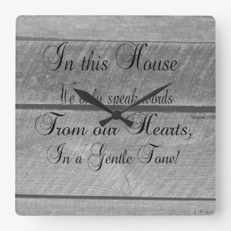 In this house we only speak words from our HEARTS Square Wall Clock