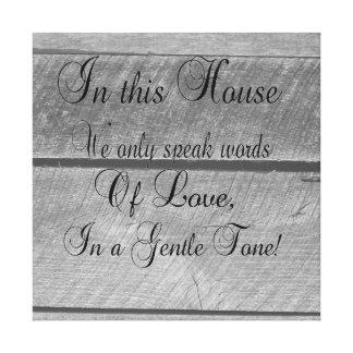 In this house we only speak words or LOVE Canvas Print