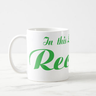 In this Life Recycle Coffee Mug
