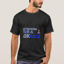 In Training For A 10K Race Female Version T-Shirt