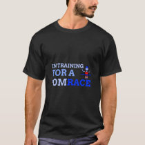 In Training For A 10M Race Male Version T-Shirt