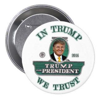 In Trump We Trust Button